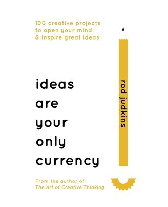Ideas Are Your Only Currency