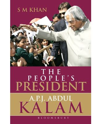 The People s President: Dr. A P J Abdul Kalam