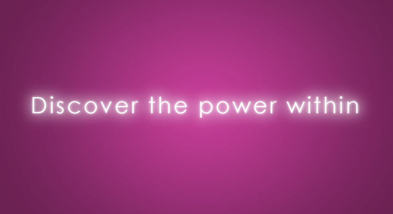 Discover the power within