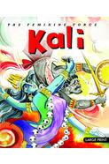 Large Print The Feminine Force Kali