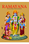 Ramayana: The Sacred Epic Of Gods And Demons