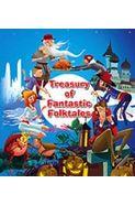 Treasury Of Fantastic Folktales
