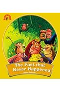 Fantastic Folktales: The Fast that never happened