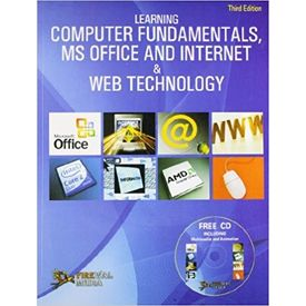 Learning Computer Fundamentals, MS Office and Internet & Web Technology