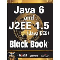 Java 6 and J2EE 1.5 ( Java EE5) Black Book
