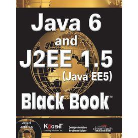 Java 6 and J2EE 1.5 ( Java EE5) Black Book