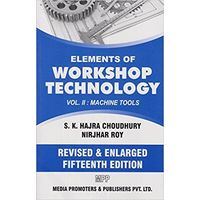Elements of Workshop Technology vol- 2 Machine Tools