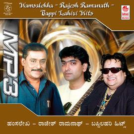 Hamsalekha- Bappi Lahiri- Rajesh Ramanath Hits