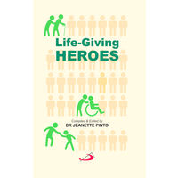 Life Giving Heroes