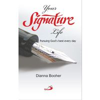 Your Signature Life