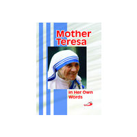 Mother Teresa in Her Own Words