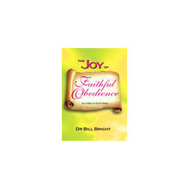 Joy of Faithful Obedience, The