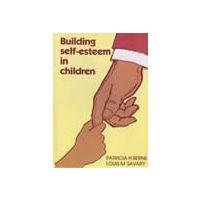 Building Self- Esteem in Children