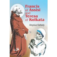St Francis of Assisi and Teresa of Kolkata