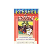 Acting Out the Gospels 1