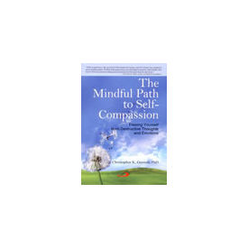 Mindful Path to Self- Compassion