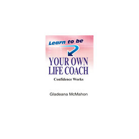 Learn to Be Your Own Life Coach