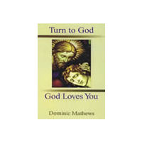 Turn to God, God Loves You