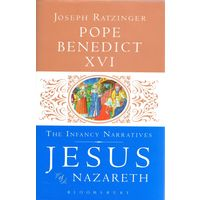 Pope Benedict XVI, The Infancy Narratives Jesus of Nazareth