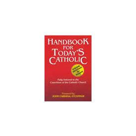 Handbook for Today s Catholic