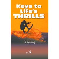 Keys To Life's Thrills