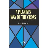 A Pilgrim's Day of the Cross