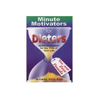Minute Motivators for Dieters