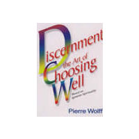 Discernment: Art of choosing Well