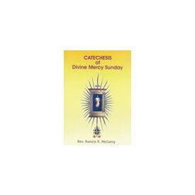 Catechesis of Divine Mercy Sunday
