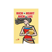 Rich in Heart, Rich in Life