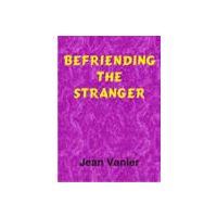 Befriending the Stranger