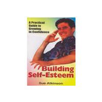 Building Self- Esteem