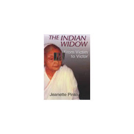 Indian Widow: From Victim to Victor, The