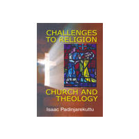 Challenges to Religion, Church and Theology