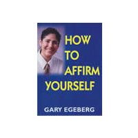 How to Affirm Yourself
