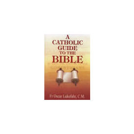 Catholic Guide to the Bible, A