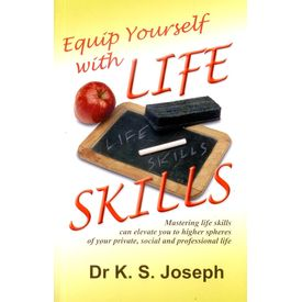 Equip Yourself with Life Skills