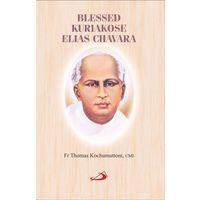 Blessed Kuriakose Elias Chavara