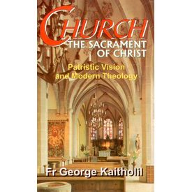 Church: The Sacrament of Christ
