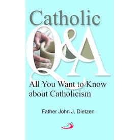 Catholic Q and A