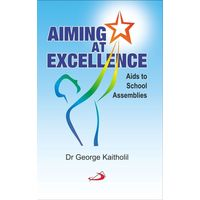 Aiming at Excellence- Aids to School Assemblies