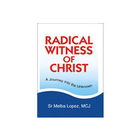 Radical Witness of Christ
