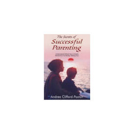 Secrets of Successful Parenting, The