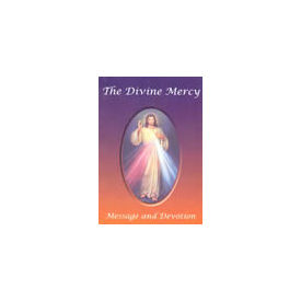 Divine Mercy: Message and Devotion, The