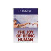 Joy of Being Human, The
