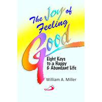 Joy of Feeling Good, The