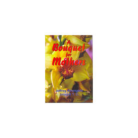 Bouquet for Mothers, A