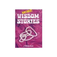 More Wisdom Stories