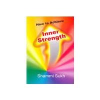 How to Achieve Inner Strength