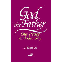 God the Father Our Peace and Our Joy